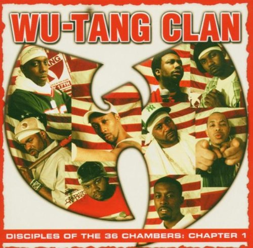 Wu-Tang Clan - Disciples of the 36 Chambers - Zortam Music