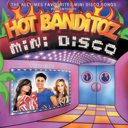 Hot Banditoz - Mini Disco - Zortam Music