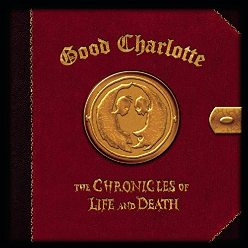 Good Charlotte - Chronicles of Life and Death - Zortam Music