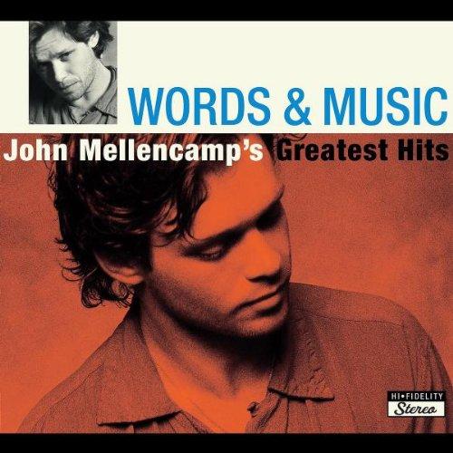 John Mellencamp - Words & Music: John Mellencamp