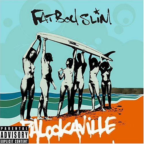 Fatboy Slim - Body Pump 54 - Zortam Music
