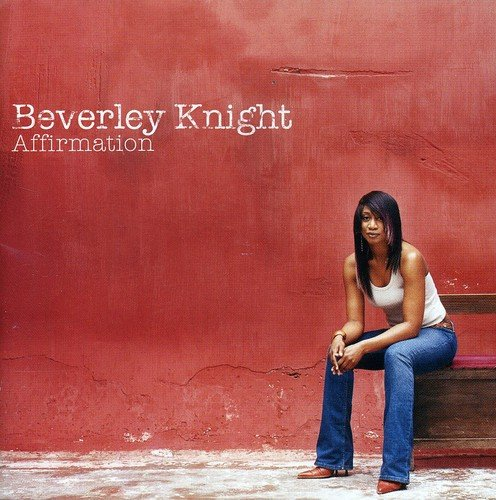 Beverley Knight - Affirmation - Zortam Music