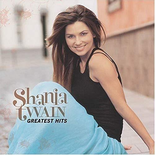Shania Twain - Greatest Hits: Shania Twain - Zortam Music