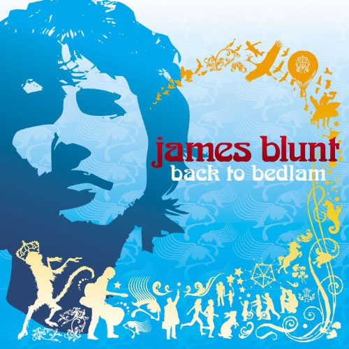 James Blunt - Back To Bedlam (Expanded Edition) - Zortam Music