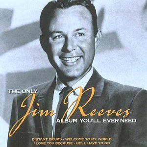 Jim Reeves - The Only Jim Reeves Album You