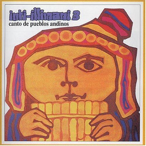 Inti-Illimani - Canto de Pueblos Andinos - Zortam Music