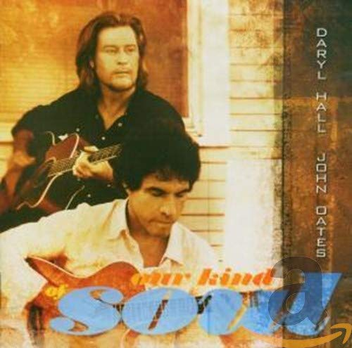 Hall & Oates - Our Kind Of Soul - Zortam Music
