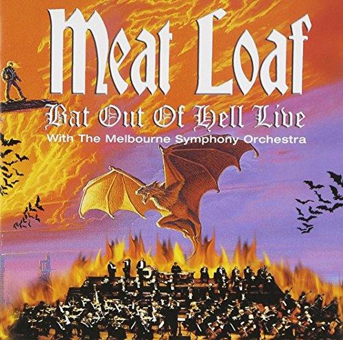 Meat Loaf - Bat Out Of Hell: Live With The Melbourne Symphony Orchestra - Zortam Music