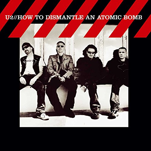 U2 - How to Dismantle an Atomic Bomb (Bonus) - Zortam Music