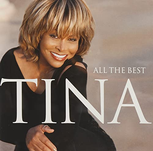 Tina Turner - [All The Best (CD 01)] - Zortam Music
