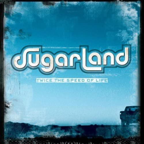 SUGARLAND - Twice The Speed Of Life-(Advan - Zortam Music