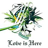 Love is Here(CCCD)(DVD付き)