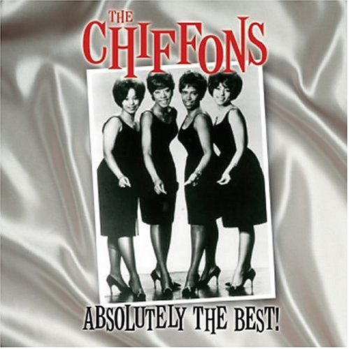 The Chiffons - Absolutely the Best! - Zortam Music
