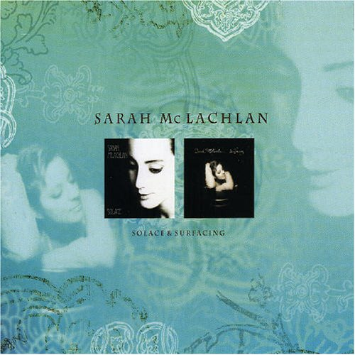 Sarah McLachlan - Solace/Surfacing - Zortam Music