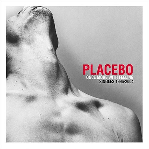 Placebo - Once More With Feeling (disc 1) - Zortam Music