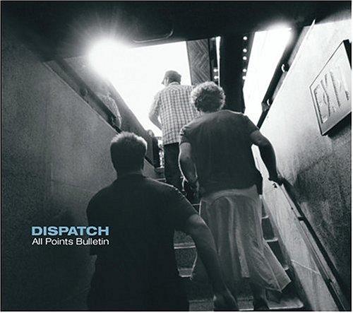 Dispatch - All Points Bulletin - Zortam Music