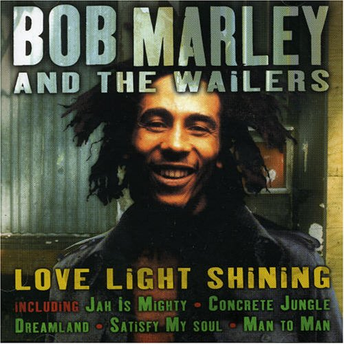 Bob Marley & The Wailers - Love Light Shining - Zortam Music