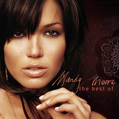 Mandy Moore - Best Of Mandy Moore - Zortam Music