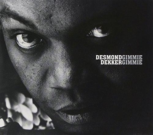 Desmond Dekker - Gimmie Gimmie - Zortam Music