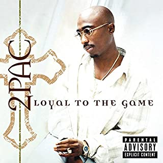 2pac loyal to the game album