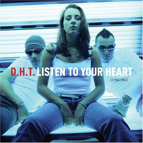 Listen to Your Heart by D.H.T. album cover