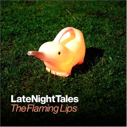 The Flaming Lips - LateNightTales - Zortam Music