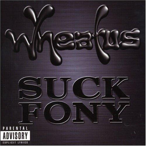 Wheatus - Suck Fony - Zortam Music