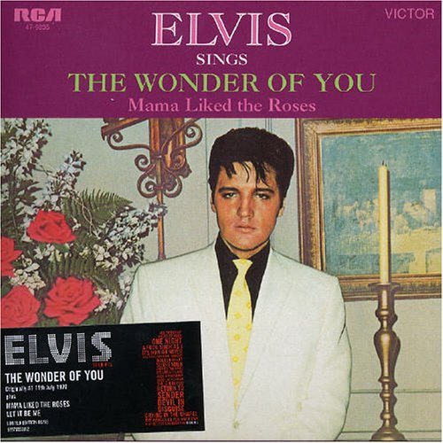 Elvis Presley - The Wonder Of You - Zortam Music