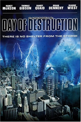 Category 6 - Day of Destruction / День катастрофы (2004)
