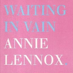 Annie Lennox - Waiting in Vain (CD5) - Zortam Music