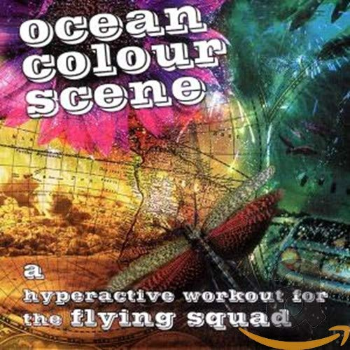 Ocean Colour Scene - A Hyperactive Workout For The Flying Squad - Zortam Music