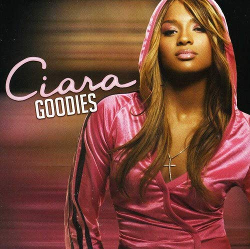 CIARA - Goodies [UK-Import] - Zortam Music