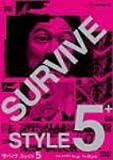 SURVIVE STYLE 5+ プレミアム・エディション