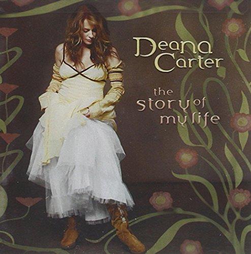 Deana Carter - Story of My Life (Advance), The - Zortam Music