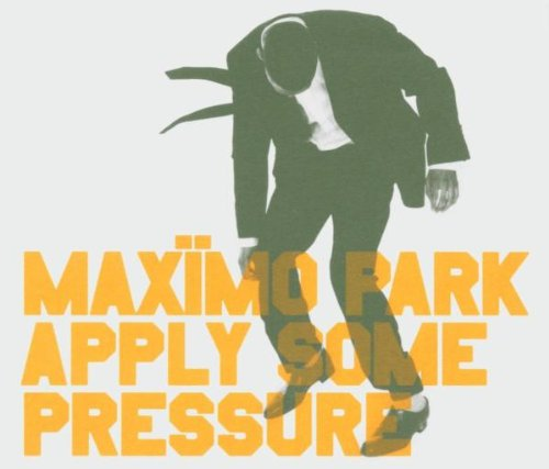 Maximo Park - Apply Some Pressure - Zortam Music