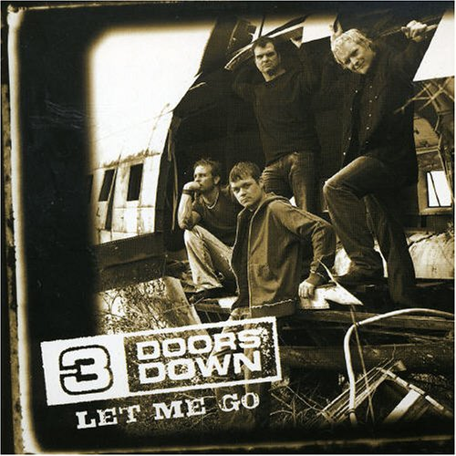 3 Doors Down - Let Me Go - Zortam Music