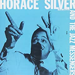 ♪Horace Silver and the Jazz Messengers