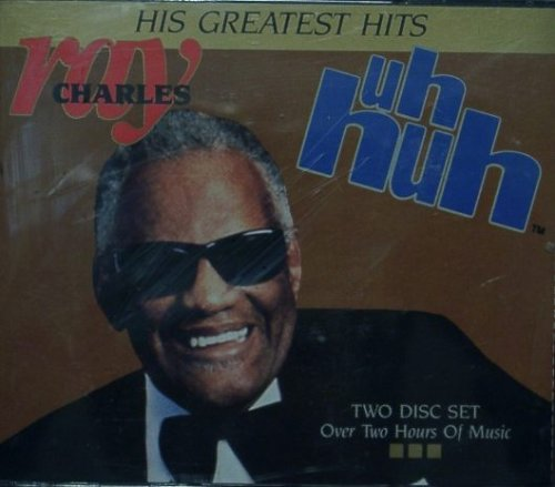 Ray Charles - Uh Huh - His Greatest Hits - Zortam Music