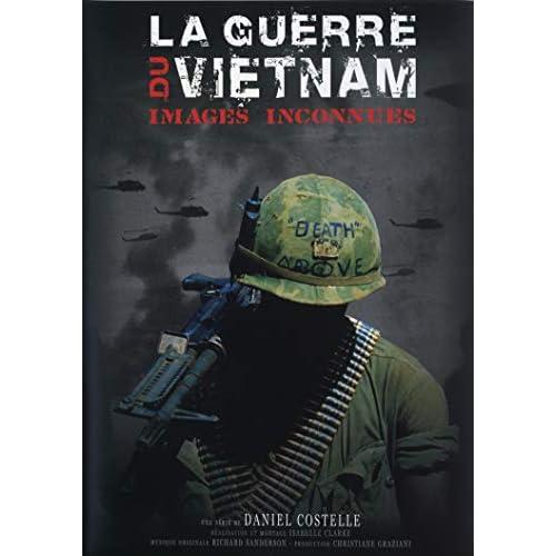 [FS] Images Inconnues La Guerre Du Vietnam [03/03] [DVDRiP-FR]