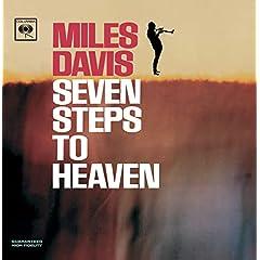 ♪セヴン・ステップス・トゥ・ヘヴン(紙ジャケット仕様) /マイルス・デイビス