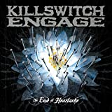 Killswitch EngageThe End of Heartache