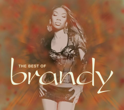 Brandy - The Best of Brandy - Zortam Music