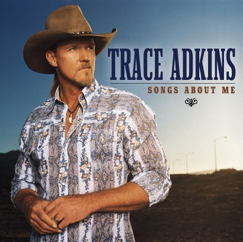 Trace Adkins - Honky Tonk Badonkadonk Lyrics - Zortam Music