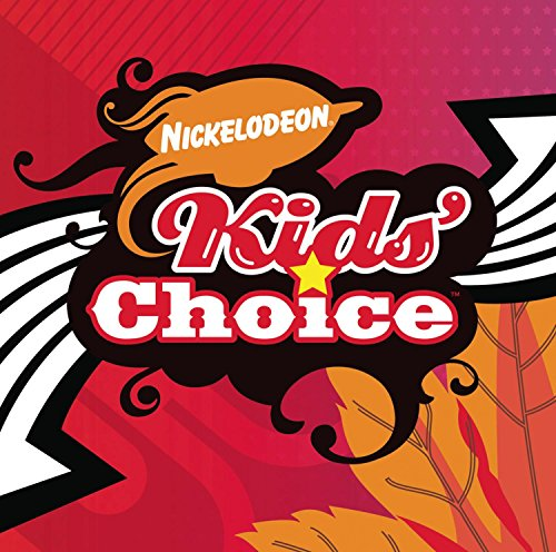 Kelly Clarkson - Nickelodeon Kids Choice (Soundtack) - Zortam Music