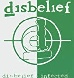 album art to Disbelief / Infected (disc 1: Disbelief)
