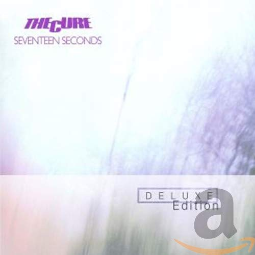Cure - Seventeen Seconds [Deluxe Edition] - Zortam Music