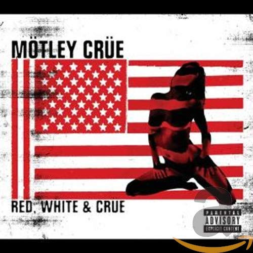 Motley Crue - Red White and Crue: Parental Advisory - Zortam Music