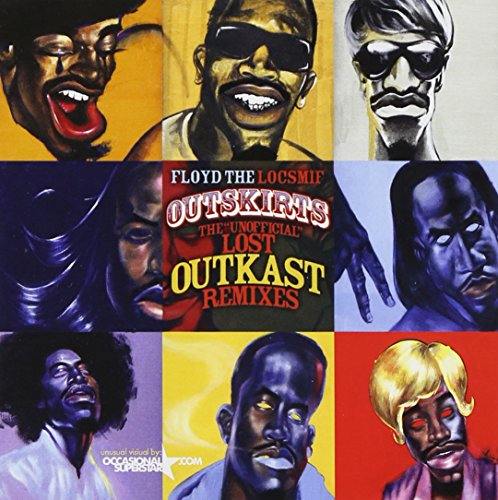 Outkast - Outskirts (The Unofficial Lost Outkast Remixes) (CD1) - Zortam Music
