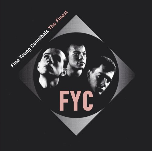 Fine Young Cannibals - Greatest Hits - Zortam Music