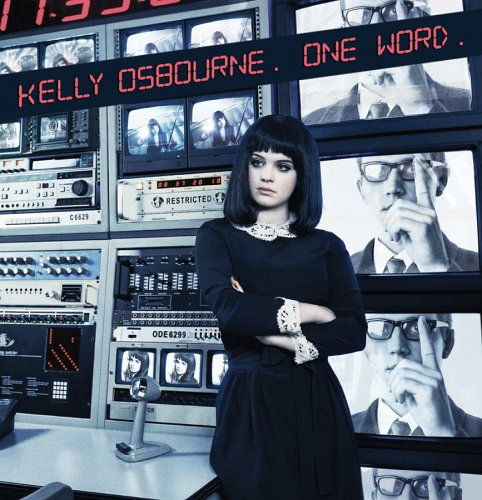 Kelly Osbourne - One Word - Zortam Music
